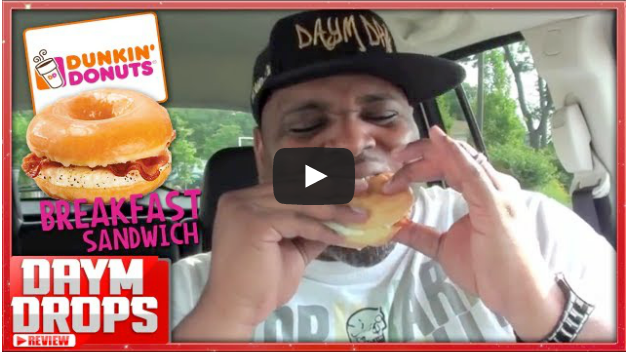 Dunkin_Donuts_Glazed_Breakfast_Sandwich_-_Daym_Drops_Super_Official_Food_Reviews___Best_Daym_Fastfood_TakeoutDaym_Drops_Super_Official_Food_Reviews___Best_Daym_Fastfood_Takeout